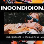 'Incondicional - La historia de una madre' o la vida a todo gas y al límite de los hermanos Márquez
